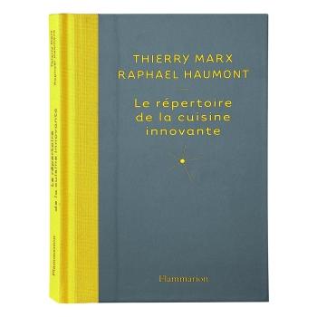 Répertoire de la Cuisine Innovante - Thierry MARX & Raphaël HAUMONT