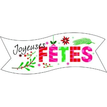 """BANDEROLE """" JOYEUSES FETES """" - 9.4X3 CM"""